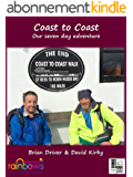 """Coast to Coast """"Our seven day adventure"""": 2014 (English Edition)"""