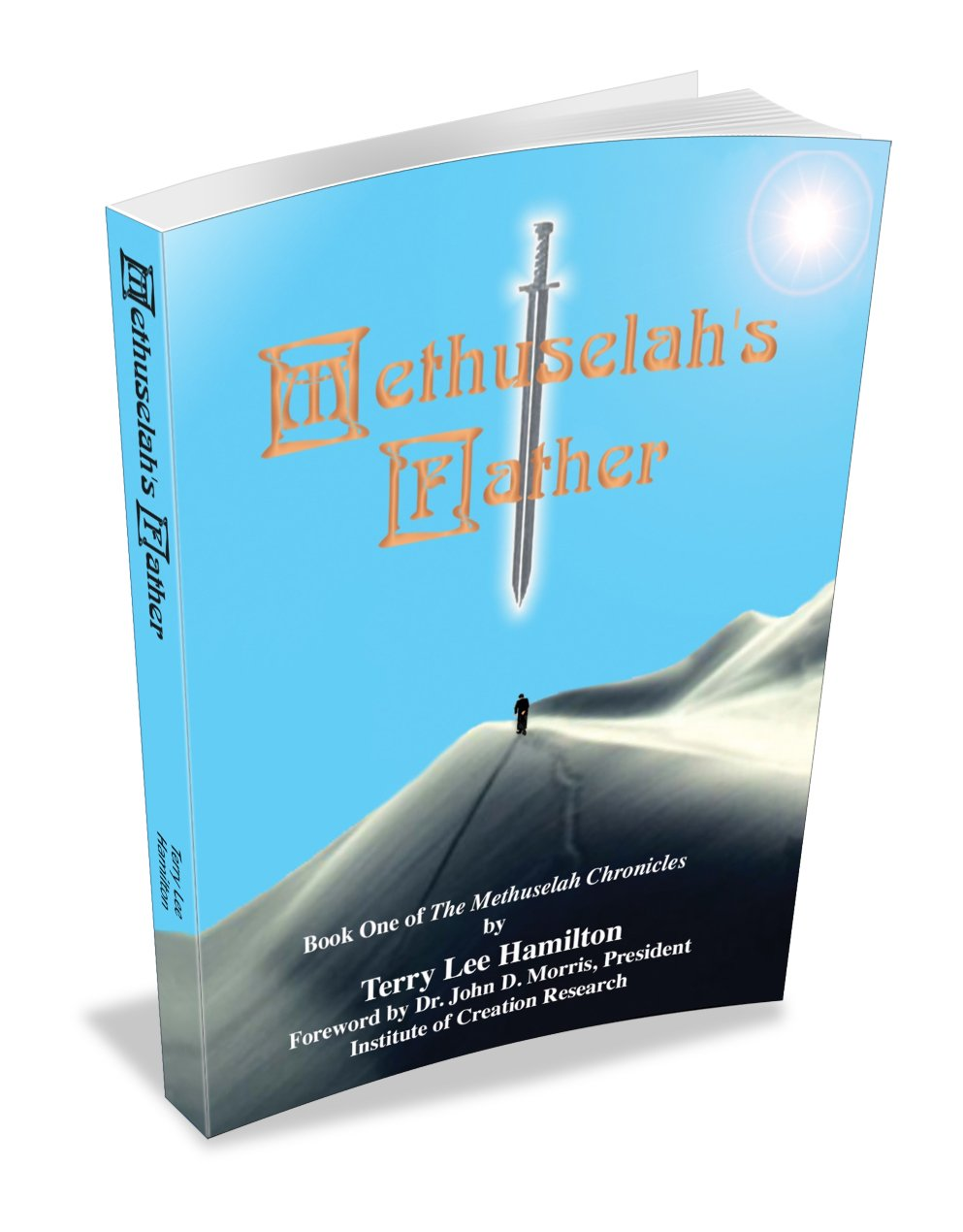Methuselah's Father (book One In The Methuselah Chronicles): Terry Lee  Hamilton: 9780966075304: Amazon: Books