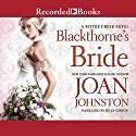 Blackthorne's Bride Audiobook by Joan Johnston Narrated by Julia Gibson