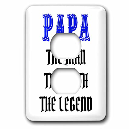 3drose Xander Funny Quotes Papa The Man The Myth The Legend Blue