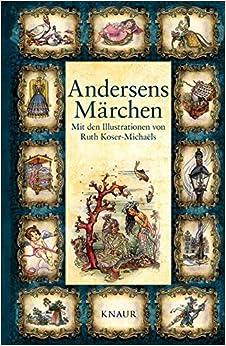 Book Andersens Märchen: Mit den Illustrationen von Ruth Koser-Michaëls