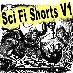 Sci-Fi Shorts, Volume 1 | Marion Zimmer Bradley,Randall Garrett,Charles Louis Fontenay,Raymond Gallun,Patrick Fahy,Jerome Bixby,Algis Budrys