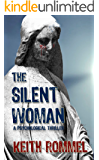 The Silent Woman: A Psychological Thriller (Thanatology Book 4)