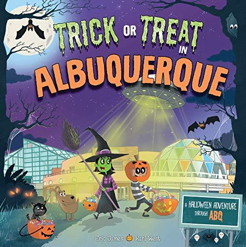 Trick or Treat in Albuquerque: A Halloween Adventure Through ABQ
