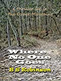 Download Where No One Goes: Searching for the 'hand man' (Lacey Arruda Series Book 1) in PDF ePUB Free Online