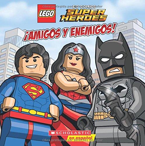 Lego DC Super Heroes: ¡amigos Y Enemigos! (Friends and Foes) (Lego DC Comics Super Heroes) Tapa blanda – 29 dic 2015 Trey King Sean Wang SCHOLASTIC 0545903564