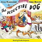 The Detective Dog Hörbuch von Julia Donaldson Gesprochen von: Floella Benjamin