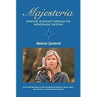 Majesteria: Spiritual Guidance Through the Menopausal Gateway