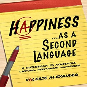 Happiness as a Second Language Audiobook