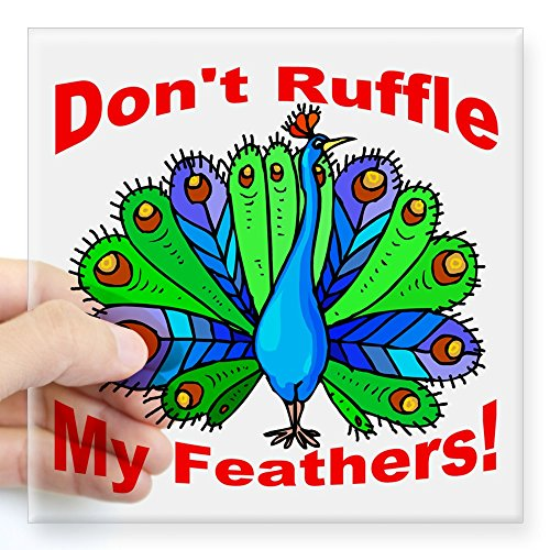 cafepress-dont-ruffle-my-feathers-sticker-square-bumper-sticker-car-decal-3x3-small-or-5x5-large