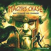 Das Schwert des Sommers (Magnus Chase 1) | Rick Riordan