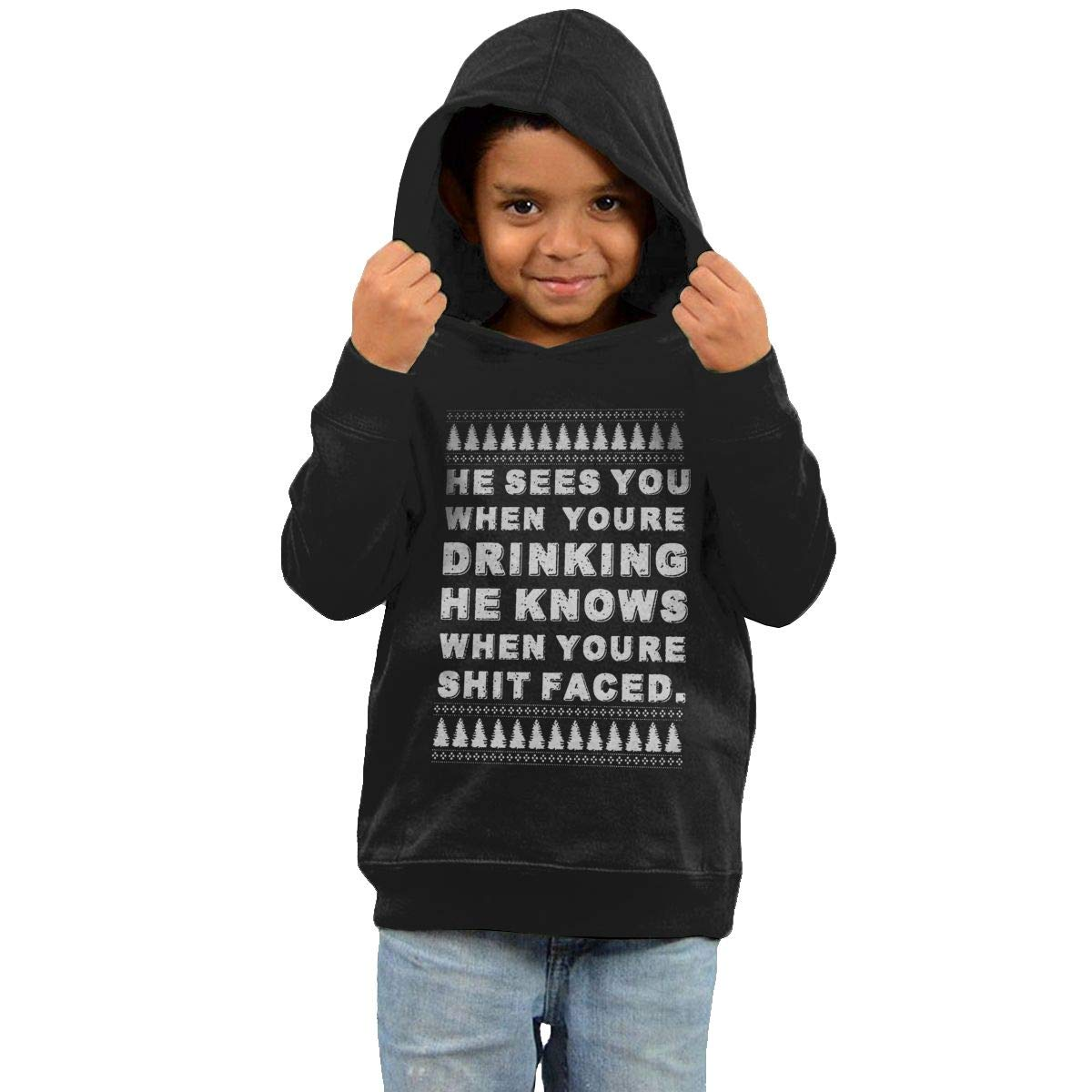 Childrens Hooded Sweater He Sees You When Youre Drinking He Knows When Youre Shit Faced Boy Sweater Black