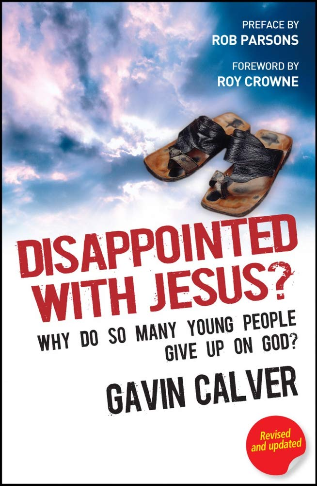 Disappointed With Jesus?: Why Do So Many Young People Give Up on God? pdf epub