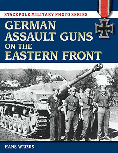 German Assault Guns on the Eastern Front (Stackpole Military Photo ()
