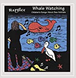 Whale Watching - Songs about sea animals