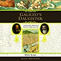 Galileo's Daughter Audiobook by Dava Sobel Narrated by George Guidall