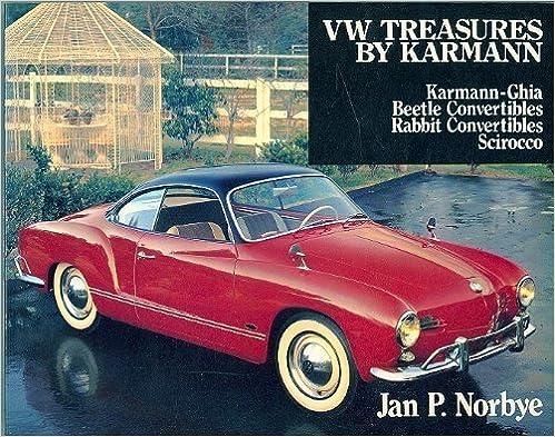 Book Vw Treasures by Karmann: Karmann-Ghia, Beetle Convertibles, Rabbit Convertibles, Scirocco by Norbye, Jan P. (1985)