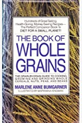The Book of Whole Grains Paperback