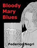 Bloody Mary Blues