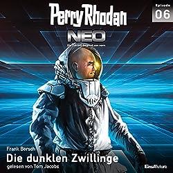 Die dunklen Zwillinge (Perry Rhodan NEO 6)