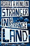 Stranger in a Strange Land: The Science Fiction Classic Uncut (Hodder Great Reads) by Robert Anson Heinlein (2007-06-01)