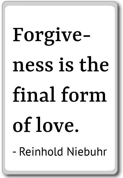 Amazon com: Forgiveness is the final form of love