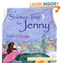 A Solstice Tree for Jenny (Search for the Future)