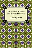 The Prisoner of Zenda and Rupert of Hentzau