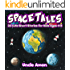 Books for Kids: Space Tales (Fun Bedtime Stories for Kids Ages 4-8): 25 Stories for Kids - Children's Books - Kids Books (Fun Time Series for Beginning Readers)