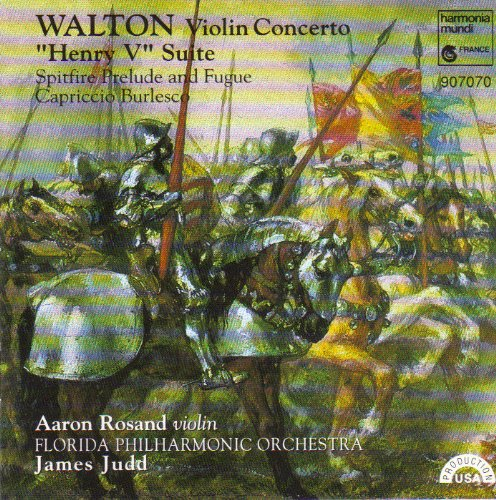 Walton: Violin Concerto / Henry V Suite / Spitfire Prelude and Fugue / Capriccio Burlesco by Harmonia Mundi Fr.