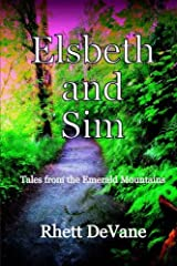 Elsbeth and Sim: Tales from the Emerald Mountains Paperback