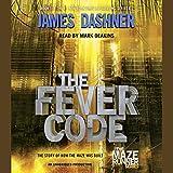 """""""The Fever Code - Maze Runner, Book Five; Prequel"""" av James Dashner"""