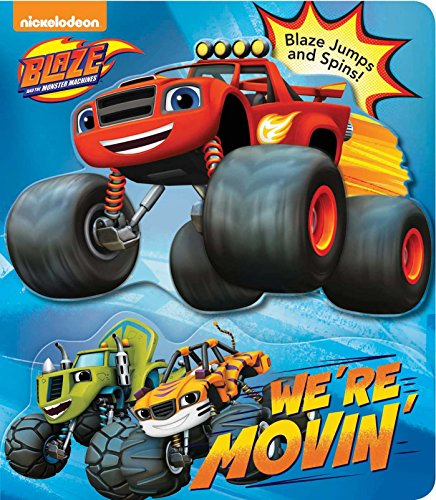 Blaze and the Monster Machines: We're Movin'