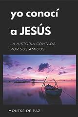 Yo conocí a Jesús (Spanish Edition) Paperback