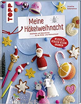 Meine Häkelweihnacht Geschenke Und Dekorationen Für Die Winter Und