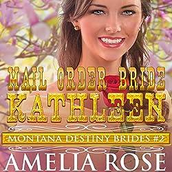 Mail Order Bride Kathleen