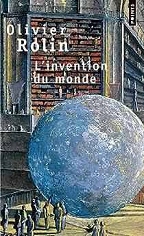 L'invention du monde par Rolin