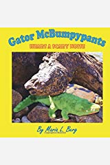 Gator McBumpypants Hears a Scary Noise Paperback