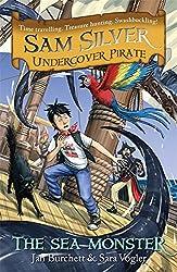 Sam Silver Undercover Pirate 9: The Sea Monster
