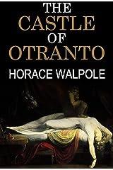 The Castle of Otranto Illustrated Kindle Edition