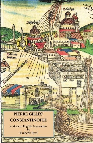 Pierre Gilles' Constantinople: A Modern English Translation