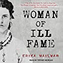 Woman of Ill Fame Audiobook by Erika Mailman Narrated by Tiffany Morgan