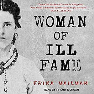 Woman of Ill Fame Audiobook