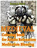MEDIEVAL Coloring book for Adults Relaxation