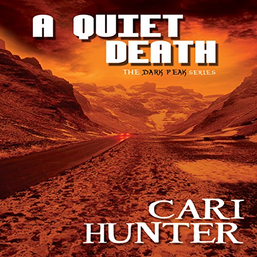 A Quiet Death: Dark Peak, Book 3
