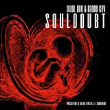 Souldoubt by Awol One & Daddy Kev (2005-07-18)