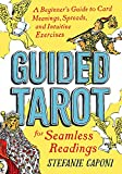 Guided Tarot: A Beginner's Guide to Card