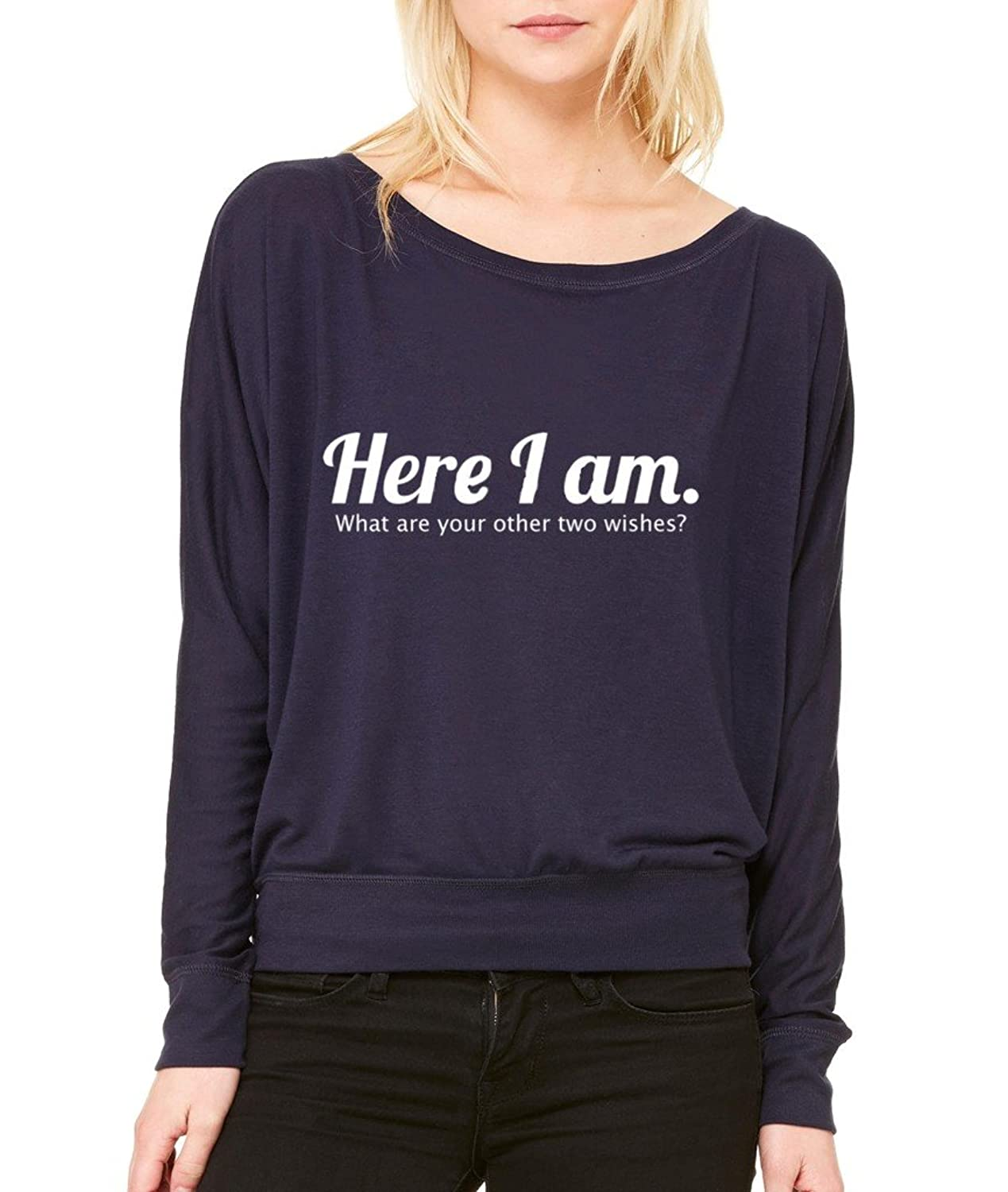 Here I Am What Are Your Other Two Wishes Long-Sleeve Funny Novelty Flowy Shirt