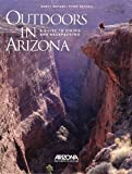 Outdoors in Arizona, John Annerino, 0916179095