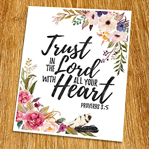 Proverbs 3:5 Trust in the Lord with all your heart Print (Unframed), Watercolor Flower, Scripture Art, Bible Verse Print, Christian Wall Art, Word of Wisdom, Inspiration Quote,8x10